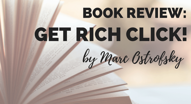 Book Review: Get Rich Click! by Marc Ostrofsky