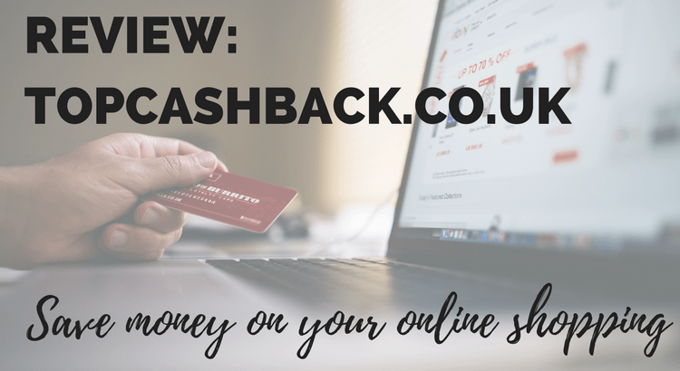 Save money on your online shopping with TopCashback.co.uk - check my review to see how much I saved