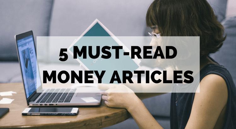 5 Must-Read Money Articles