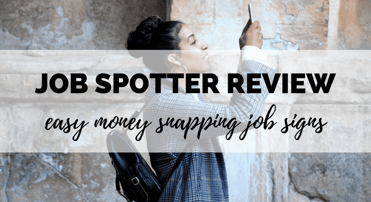 Job Spotter app review - can you make money on your smartphone by taking pictures of job ads?