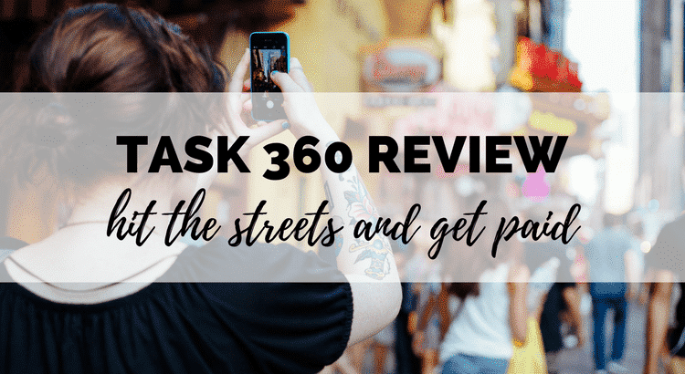 Task 360 review: how much can you make with this popular money making app?