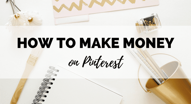 78b36d6fee2 How To Make Money on Pinterest (Updated for 2019) - Boost My Budget