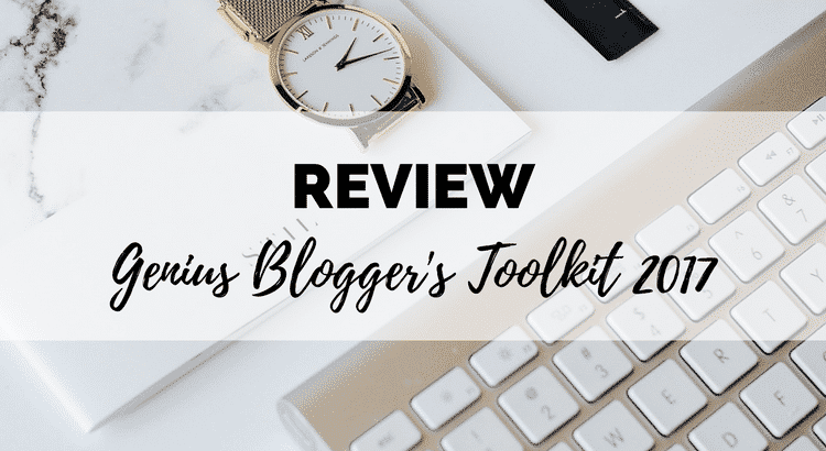 genius blogger's toolkit 2017 review