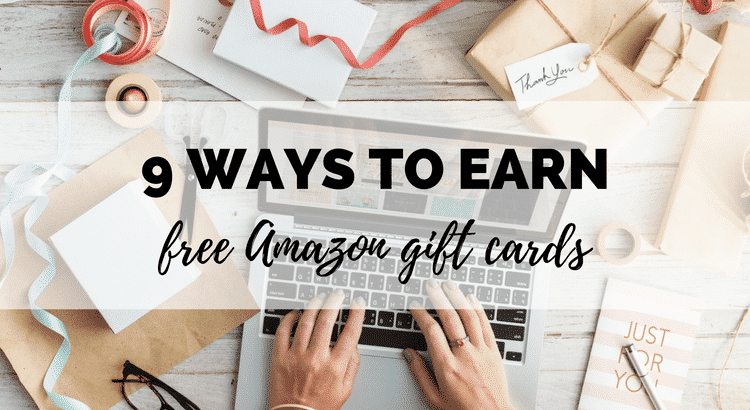 9 ways to earn free amazon gift cards