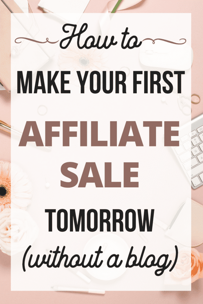 Learn how to make money online FAST with affiliate marketing - without a blog! #makingmoney #makemoney #makemoneyonline #workathome #affiliatemarketing #girlboss