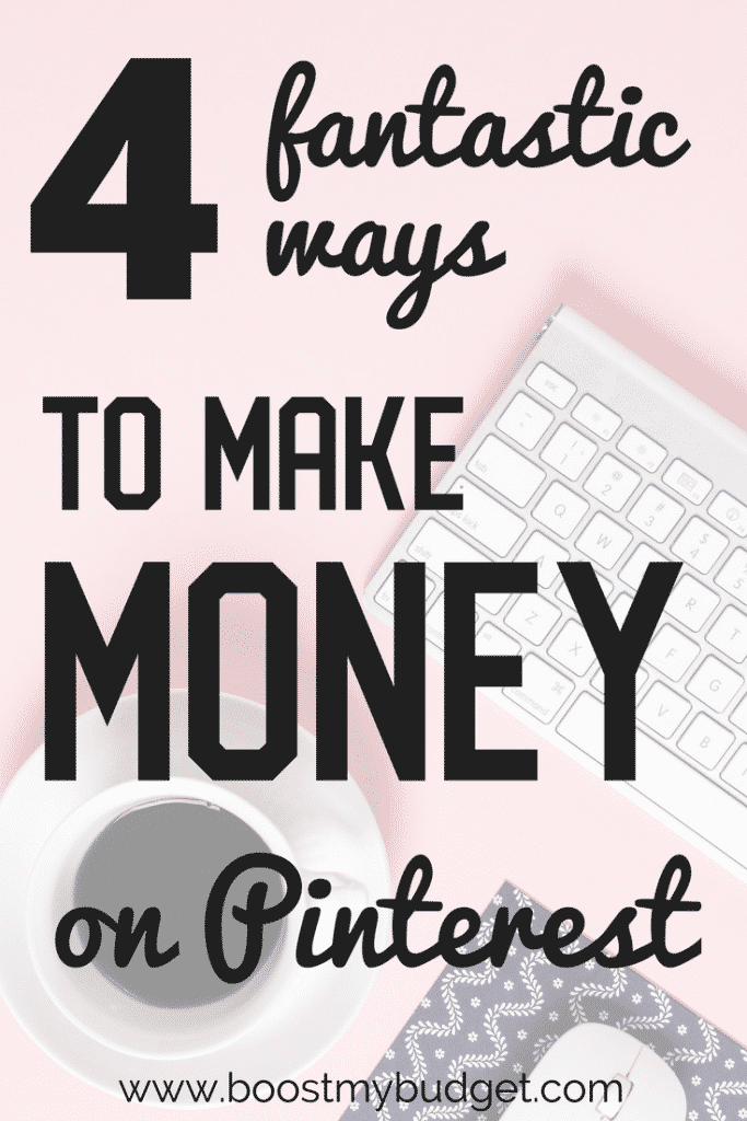 Wondering how to make money pinning on Pinterest? Here are 4 fun options for you, whether you're a Pinterest newbie or a seasoned user! These are seriously some of the most fun ways to make money from home!