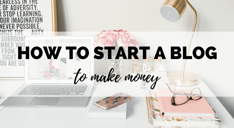 Want to start a blog to make money? Here's a step by step guide for beginners to get you started!
