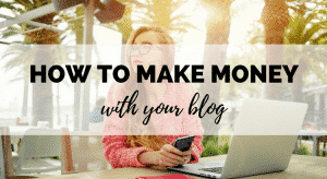 So you've got a blog, but how do you actually make money with this thing? Here are the 4 easiest ways to make money blogging for beginners