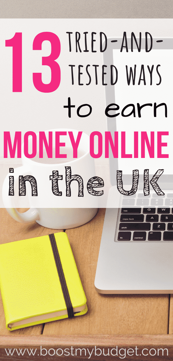 How to make money online in the UK: 13 ways that are tried and tested. Includes income proof!