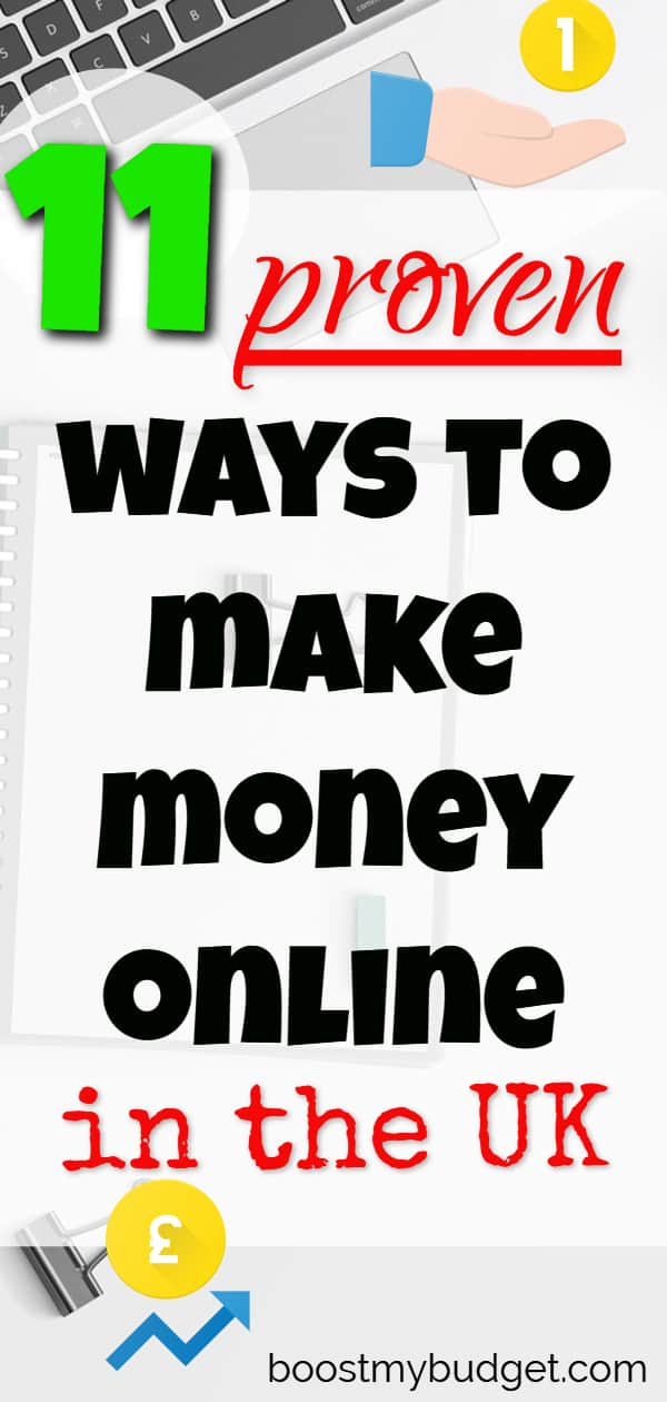 Most sites about making money online I found are targeted at a US audience, but what about us Brits? I made this list of 11 proven and genuine ways to make money online in the UK. Most of these I've tried myself, and you can start this weekend for FREE or very little startup cash. If you're in the United Kingdom too and need some extra money, give it a go and elt me know what you think!