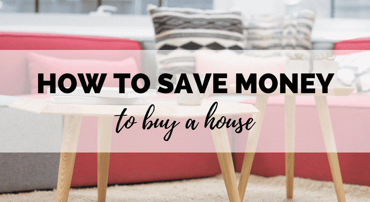 Tips to save money to buy a house on Boost My Budget blog