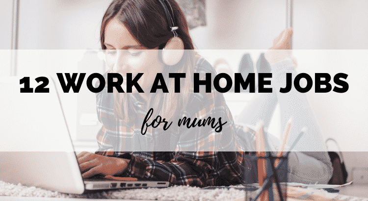12 Best Flexible Work From Home Jobs for Mums