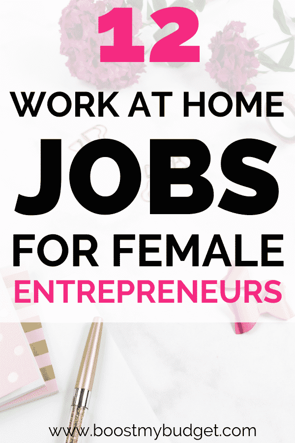 Awesome home work job ideas for mums and female entrepreneurs!
