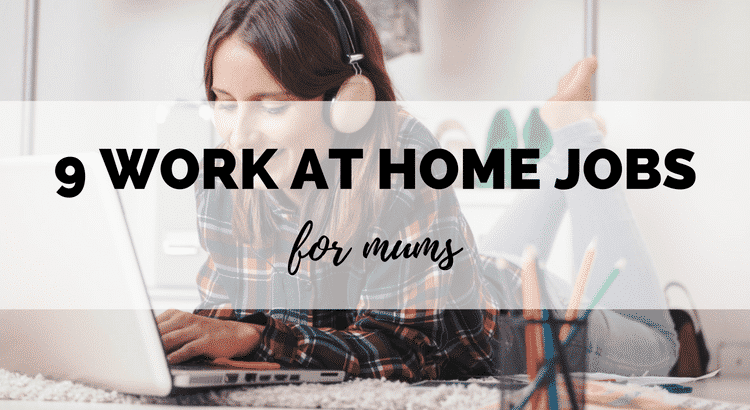 9 Best Flexible Work From Home Jobs For Mums
