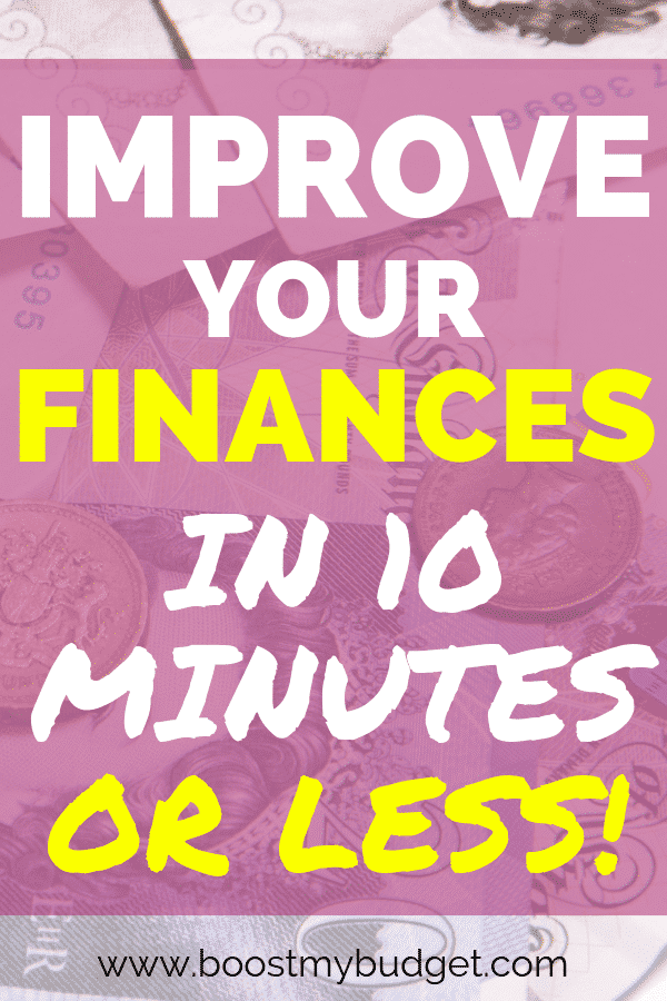 Want to learn how to improve your finances? It doesn't have to be a huge job. Here are 10 practical personal finance hacks you can try in 10 minutes or less!