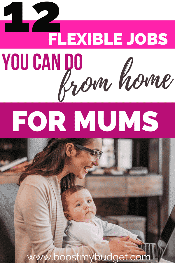 Looking for work at home jobs for mums? Here are 9 flexible work at home jobs that work around your lifestyle. All work in the UK too.