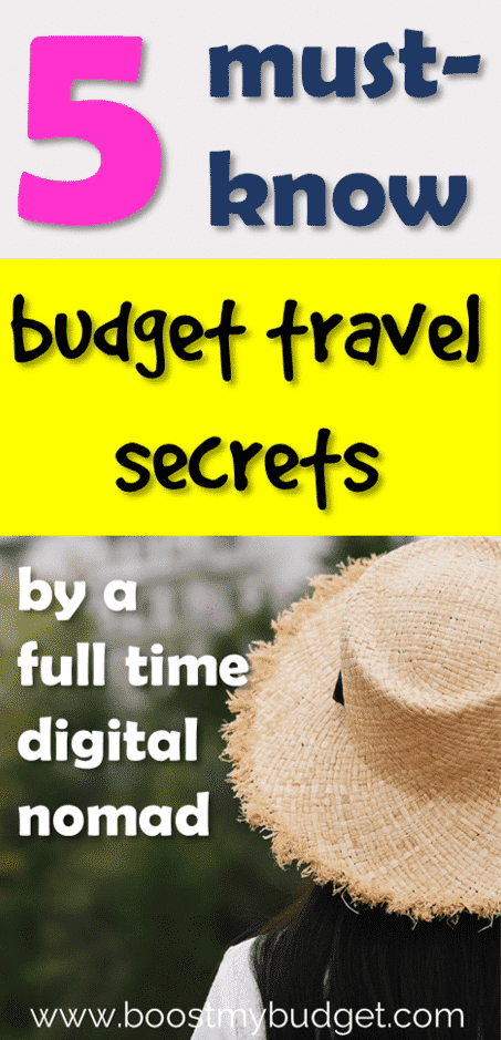 Learn the secrets of full time backpackers and digital nomads! How to travel for free or cheap. With these money saving tips and tricks, you can travel for years even on a very low budget!