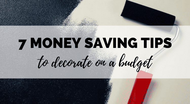money saving tips to decorate on a budget