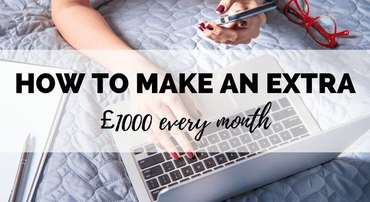 how to make extra £1000 every month