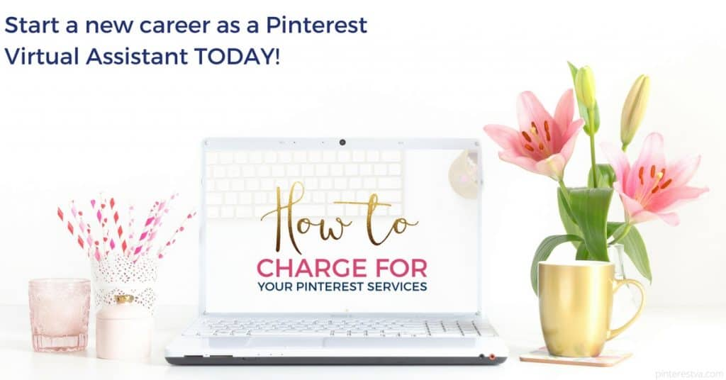 How much to charge as a Pinterest VA - all covered in the course