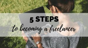 5 steps to become a freelancer