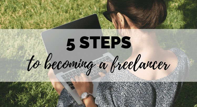 5 steps to become a freelancer