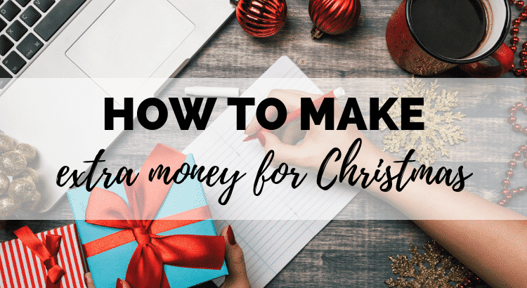 how to make extra money for christmas