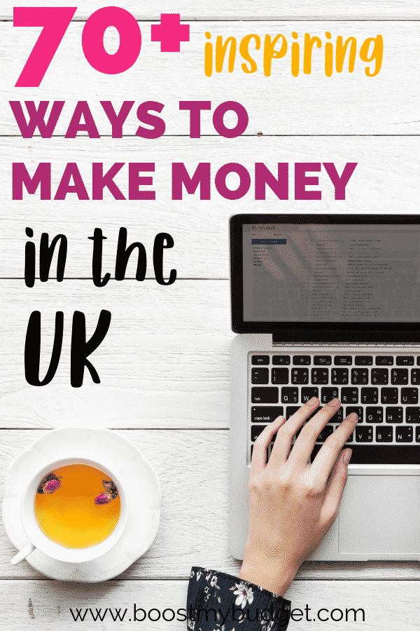 How to make extra money uk - over 70 side hustle ideas!