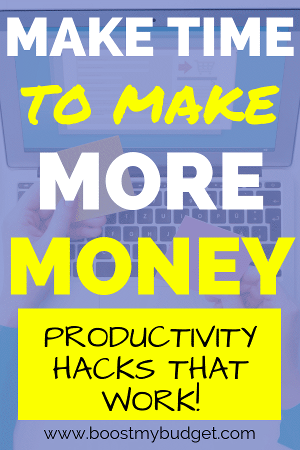 Make time to make money! If you want to start a side hustle but don't have time, let me show you my favourite productivity hacks and time management tricks to get more done!