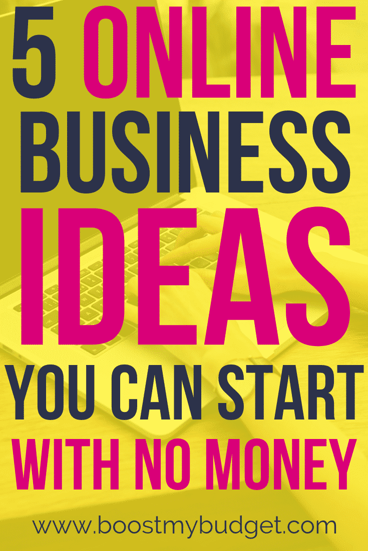 5 online business ideas you can start with no money. Start making money from home today with no cost - click through for inspiration!