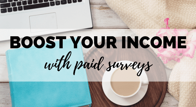 How to Boost Your Income With Paid Surveys