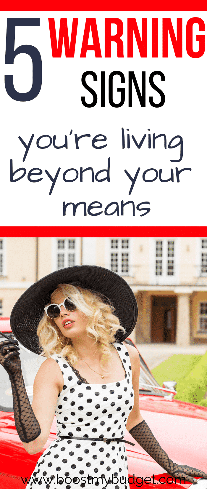 WARNING! Are you living beyond your means? Get to know the signs in this post. This is a must-read for anyone interested in personal finance. If you recognize yourself in this article, it's time to start making more or saving more money, before it's too late!!