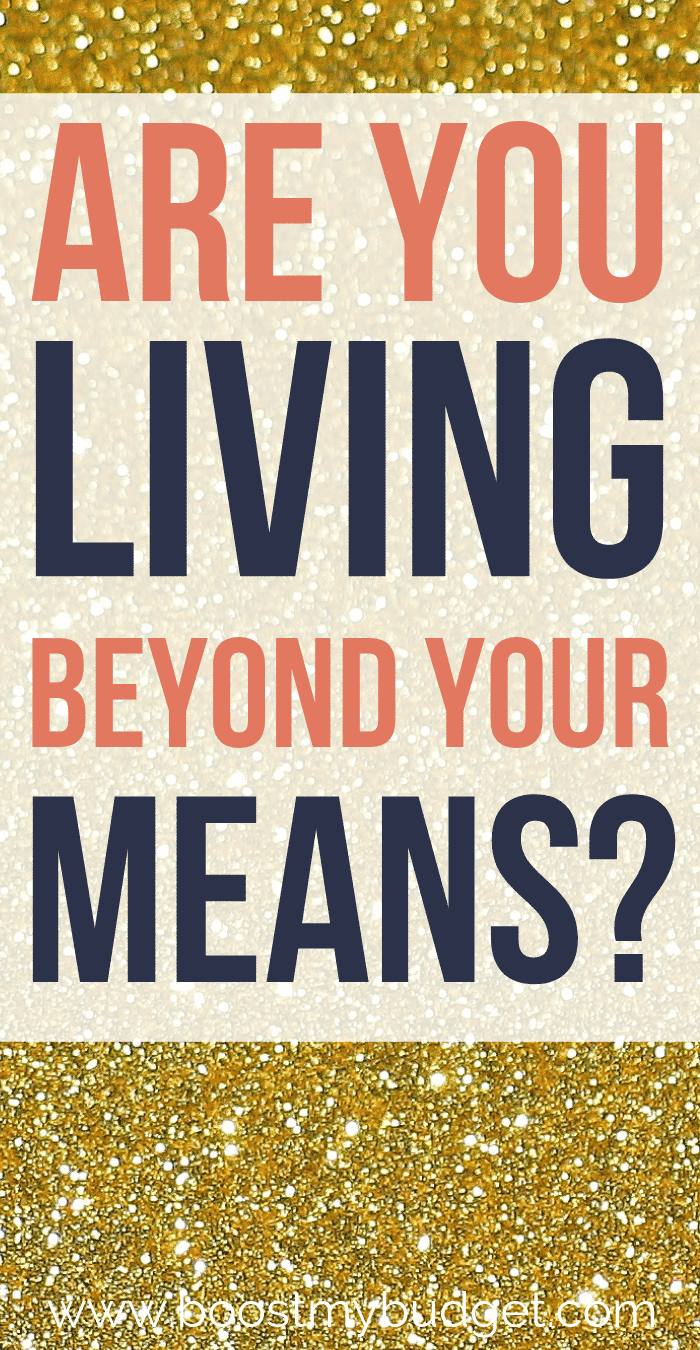 Are you living beyond your means? Click through and read this eye-opening article to find out the signs. Time to get real with the money truths - face up to your financial situation now, so you can live better in the future!