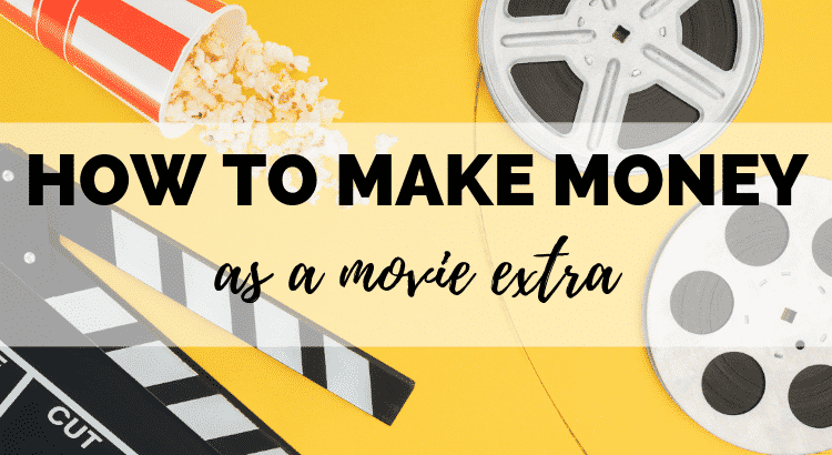 How to Make Money as a Movie Extra