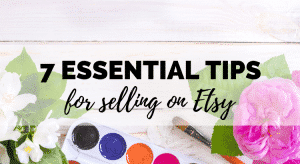 tips for selling on etsy