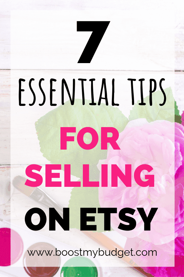 7 essential tips for selling on Etsy! If you want to start an Etsy store to make money online, you need to know these tips from an experienced seller!