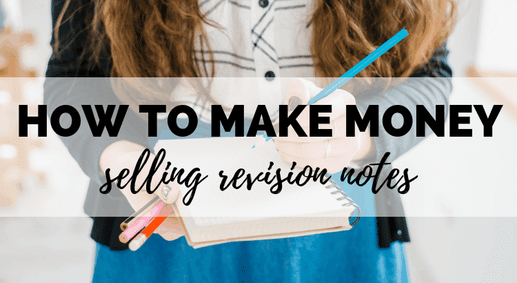 How to Make Money Selling Revision Notes