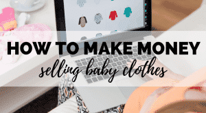 how to make money selling baby clothes on ebay