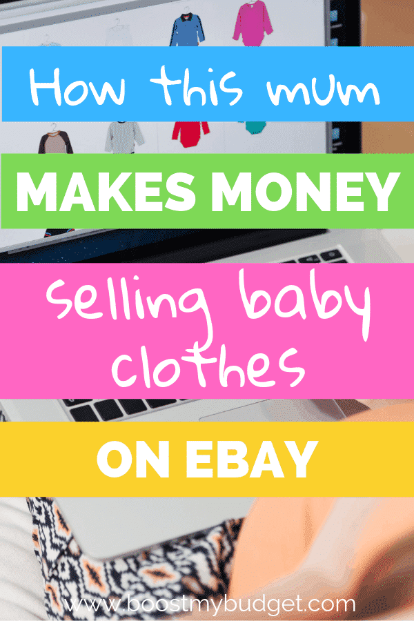 How to make money selling second hand baby clothes on eBay - the perfect home business idea for stay at home mums and a great way to earn extra cash online!