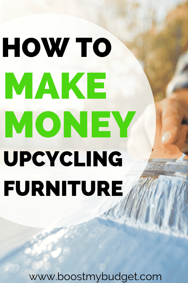 make money upcycling furniture - a fun and creative side hustle idea to earn extra cash!