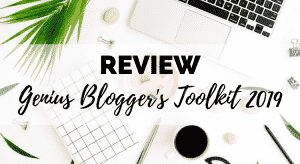 Genius Blogger's Toolkit 2019 Review