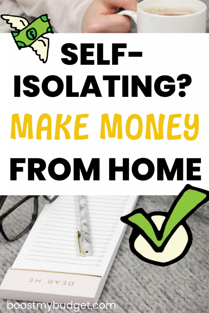 Are you self-isolating? Use your extra time at home to make extra money or start a new online business!