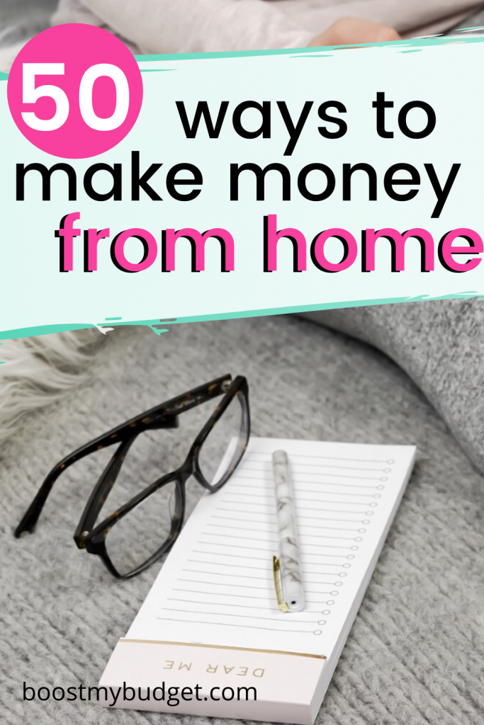 Over 50 of the best ways to make money from home - guaranteed!