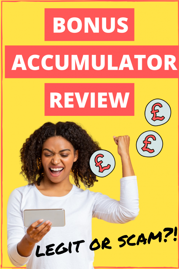 Bonus Accumulator review: is this site a scam, or a legit way to make money online? UK only!