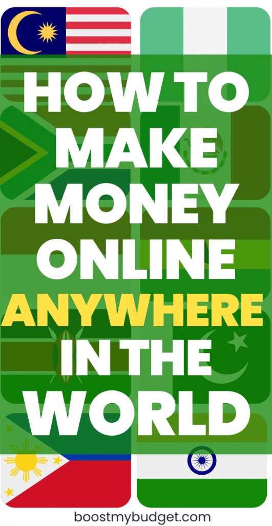 How to make money online from anywhere in the world: international money making websites you can join form India, the Philippines and more!