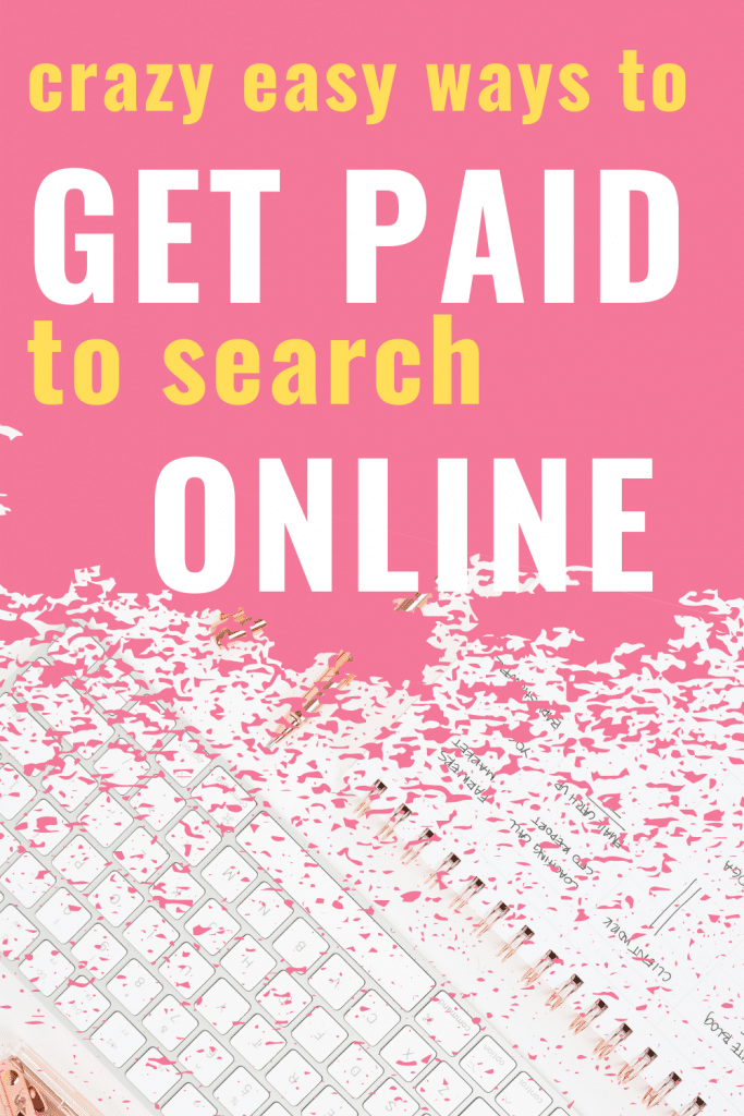get paid to search the internet, by clicking on ads, paid researcher online jobs, and just even just browsing the internet!