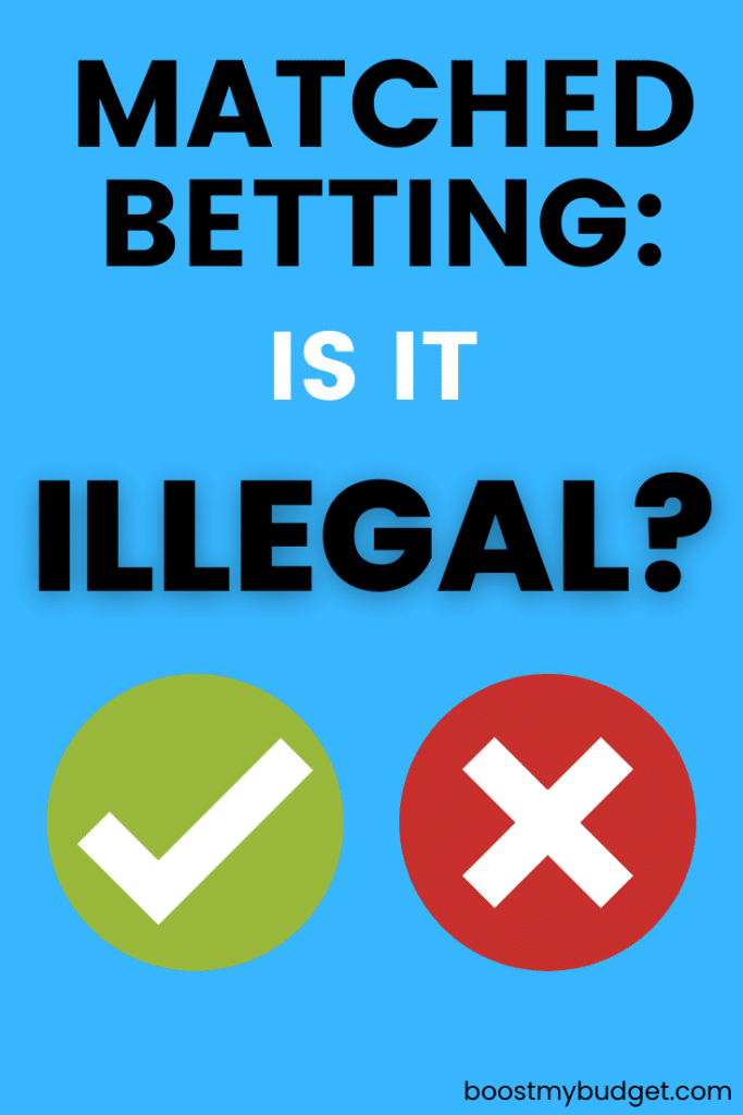 Blue background with text: matched betting: is is illegal? with green tick and red cross icons