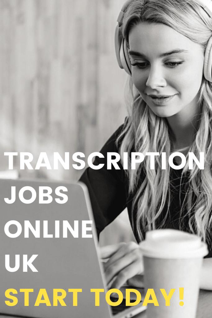 black and white pinterest image of transcriber with caption: transcription jobs online UK start today