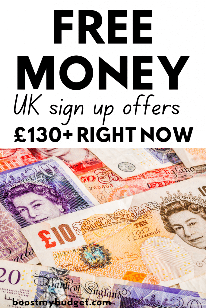 Pinterest image with picture of UK sterling bank notes, text overlay: Free money UK sign up offers, £130+ right now