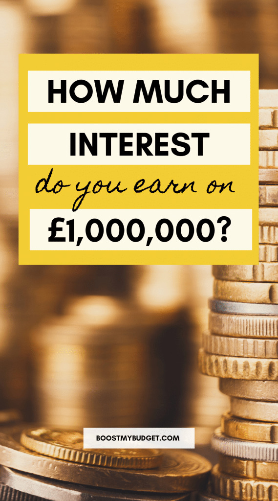 Text overlay: how much interest do you earn on £1,000,000? Background: stack of coins.